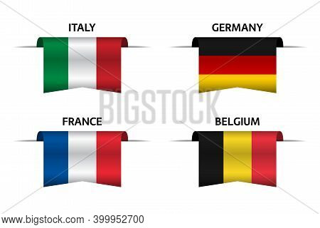 Set Of Four Italian, German, Belgian And French Flag Ribbons. Made In Italy, Made In France, Made In