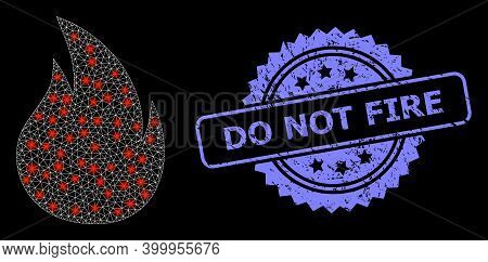 Shiny Mesh Web Fire With Lightspots, And Do Not Fire Corroded Rosette Seal Print. Illuminated Vector