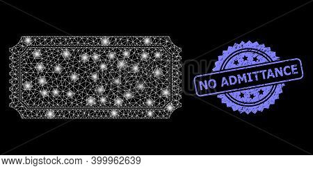 Shiny Mesh Web Ticket Template With Lightspots, And No Admittance Textured Rosette Seal Imitation. I