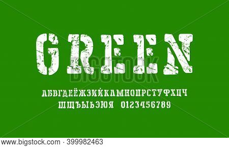 Stencil-plate Cyrillic Serif Font In The Style Of Handmade Graphic. Letters And Numbers With Rough T