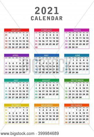 2021 Calendar, Colorful Calendar 2021 Year Set, Week Starts Sunday. Colorful Year 2021 Calendar Isol