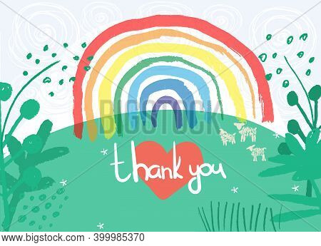 Rainbows As Signs Of Thank You, Hope And Solidarity. Lets All Be Well. Heart And Rainbow On Nature B