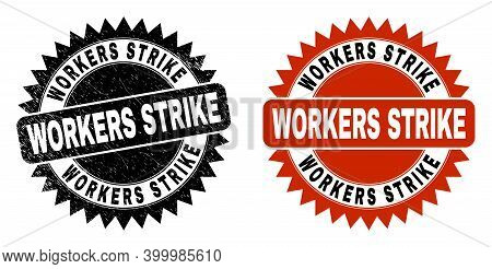 Black Rosette Workers Strike Watermark. Flat Vector Scratched Seal Stamp With Workers Strike Caption