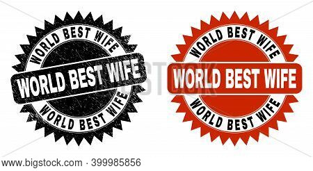 Black Rosette World Best Wife Stamp. Flat Vector Scratched Seal Stamp With World Best Wife Phrase In