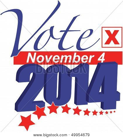 Vote November 4, 2014 for Senate, Congress, state and local elections poster