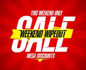 Weekend wipeout sale design, mega discounts. poster