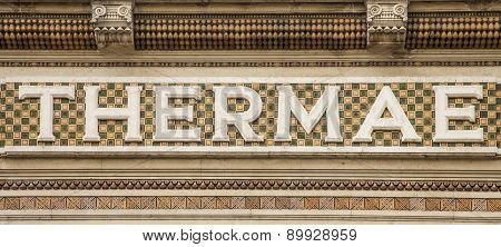 Latin Word Thermae In A Wall