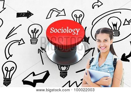 The word sociology and student holding tablet pc against digitally generated red push button