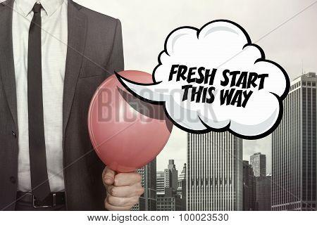 Fresh start this way text on speech bubble