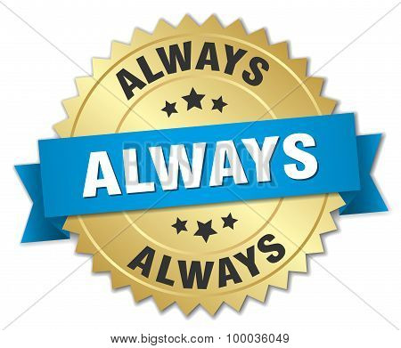 Always 3D Gold Badge With Blue Ribbon