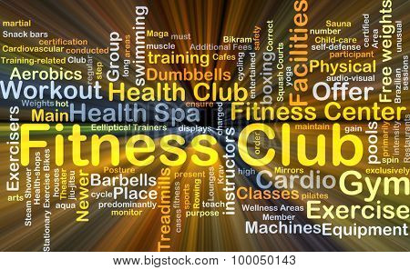 Background concept wordcloud illustration of fitness club glowing light