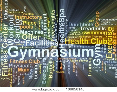 Background concept wordcloud illustration of gymnasium glowing light