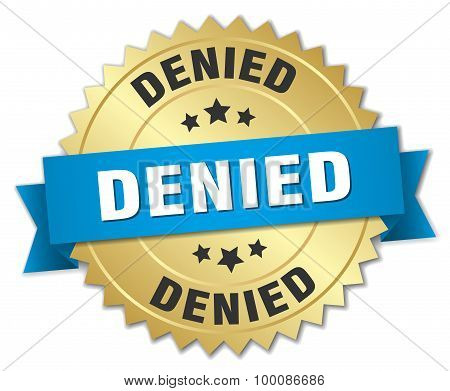 Denied 3D Gold Badge With Blue Ribbon