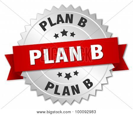 Plan B 3D Silver Badge With Red Ribbon