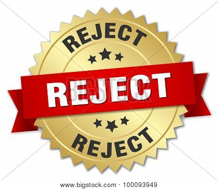 Reject 3D Gold Badge With Red Ribbon