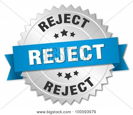 Reject 3D Silver Badge With Blue Ribbon
