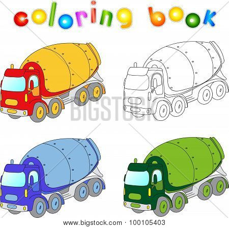 Funny Cartoon Cement Mixer. Coloring Book For Kids
