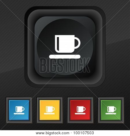 Coffee Cup  Icon Symbol. Set Of Five Colorful, Stylish Buttons On Black Texture For Your Design. Vec