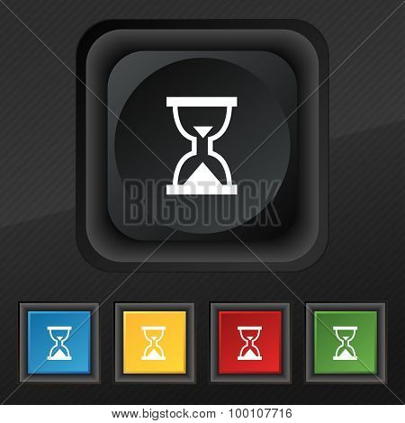 Hourglass, Sand Timer  Icon Symbol. Set Of Five Colorful, Stylish Buttons On Black Texture For Your