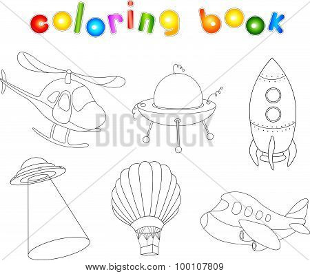 Set Of Air Transport: Balloon, Aircraft, Helicopter, Rocket, Flying Saucer And Ufo. Coloring Book Fo