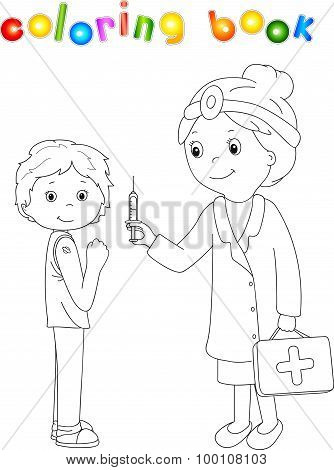 Doctor Makes Vaccination To The Patient. Coloring Book For Kids About Healthcare