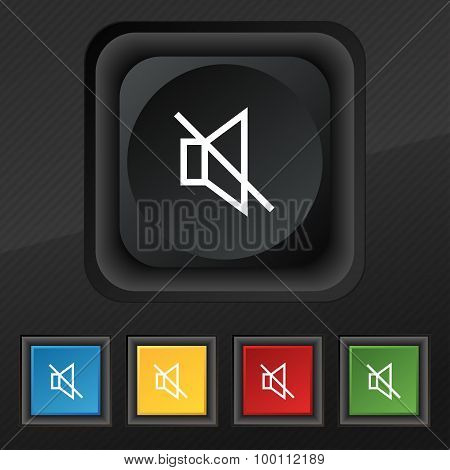 Without Sound, Mute Icon Symbol. Set Of Five Colorful, Stylish Buttons On Black Texture For Your Des