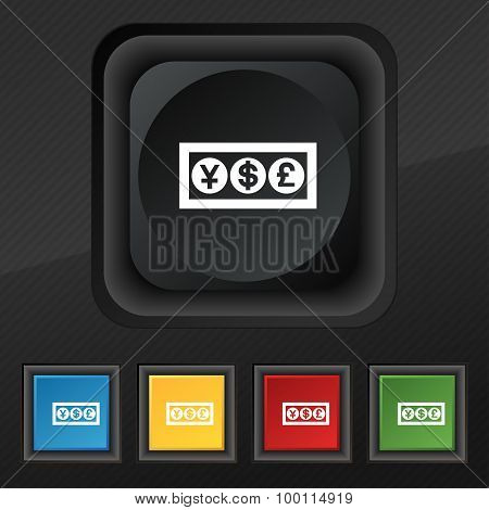 Cash Currency Icon Symbol. Set Of Five Colorful, Stylish Buttons On Black Texture For Your Design. V
