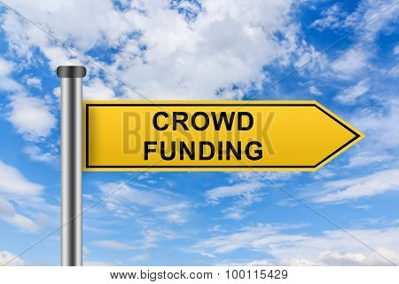 Yellow Road Sign With Crowd Funding Words