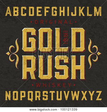 Gold Rush whiskey style vintage label font with simple design. Vector.