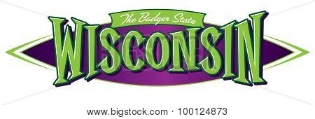 Wisconsin The Badger State
