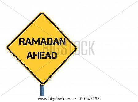 Yellow Roadsign With Ramadan Ahead Message