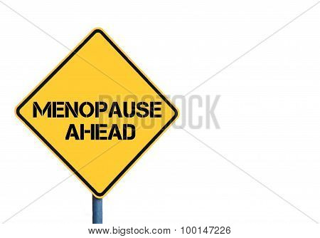 Yellow Roadsign With Menopause Ahead Message