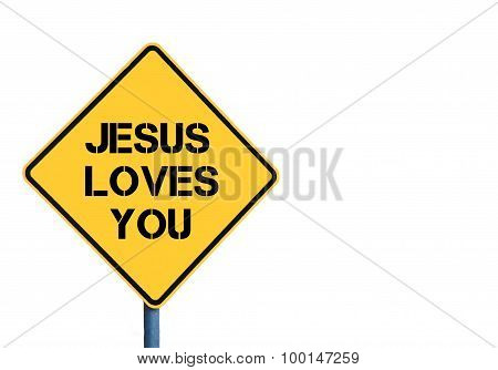 Yellow Roadsign With Jesus Loves You Message
