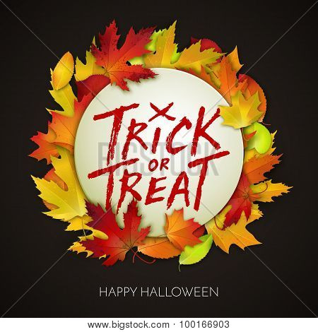 Halloween Card, Trick Or Treat Handwritten Text On White Banner With Autumn Leaves. Vector Illustrat