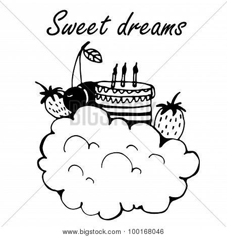 Card sweet dreams with the cloud, cake and berries Doodle Vector Illustration