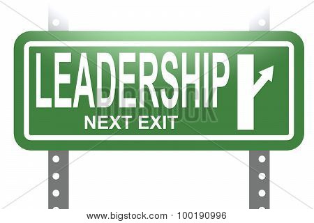 Leadership Green Sign Board Isolated
