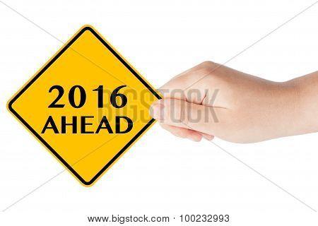 2016 Year Ahead Sign