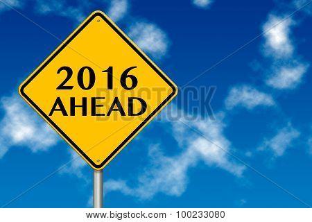 2016 Year Ahead Traffic Sign