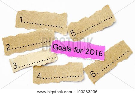 Goals For 2016, Concept On Piece Of Sheet Pink And Brown Paper.