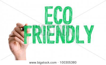 Hand with marker writing the word Eco Friendly