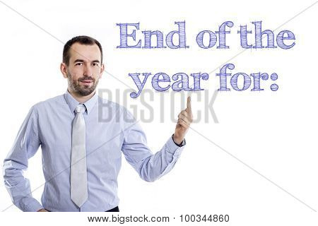 End Of The Year For: