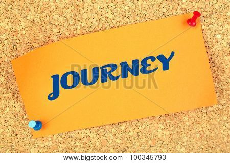Journey concept. Paper sheet with inscription