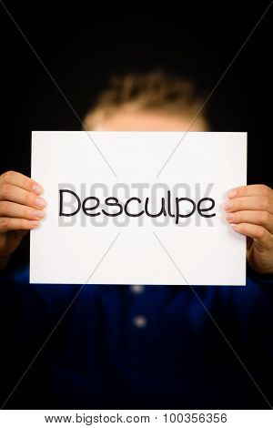 Child Holding Sign With Portuguese Word Desculpe - Sorry