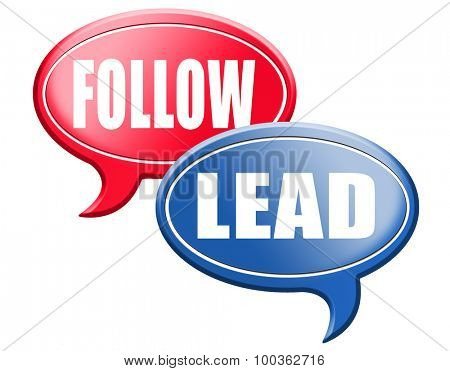 leadership follow or lead following or catch up the natural leader,leaders or followers in business chief in command
