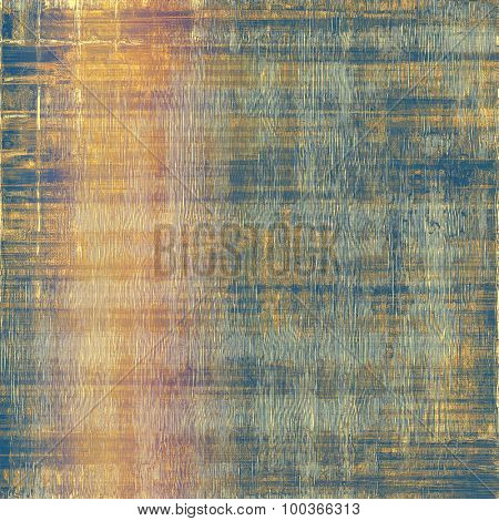 Designed grunge texture or background. With different color patterns: yellow (beige); brown; blue; pink