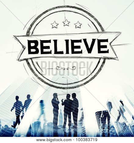 Believe Hope Inspiration Religion Worship Concept