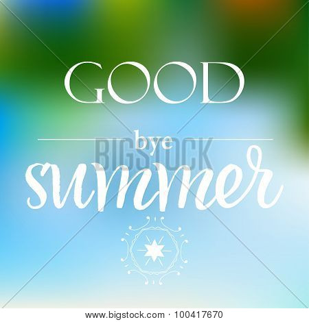 Vector Autumn Background With Text 'good Bye Summer'