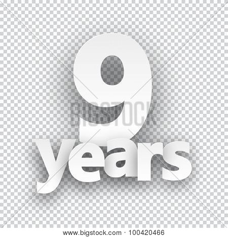 Nine years paper sign over cells. Vector illustration.