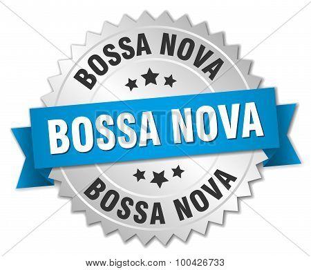 Bossa Nova 3D Silver Badge With Blue Ribbon