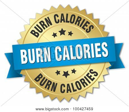 Burn Calories 3D Gold Badge With Blue Ribbon